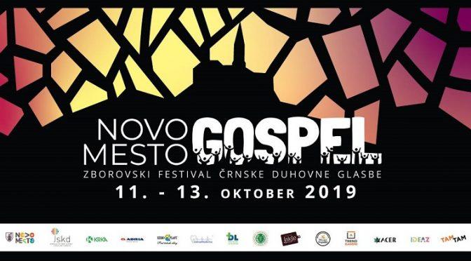 PRVI NOVOMEŠKI IN SLOVENSKI GOSPEL FESTIVALV PETEK, 11., IN V SOBOTO, 12. OKTOBRA 2019